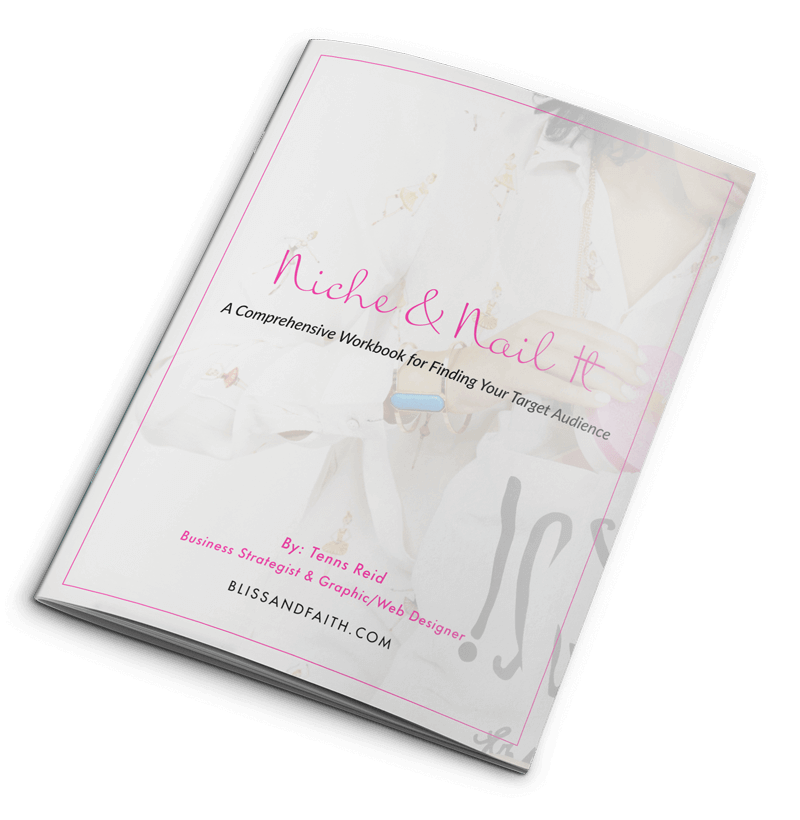 Niche & Nail It Workbook | BlissandFaith.com