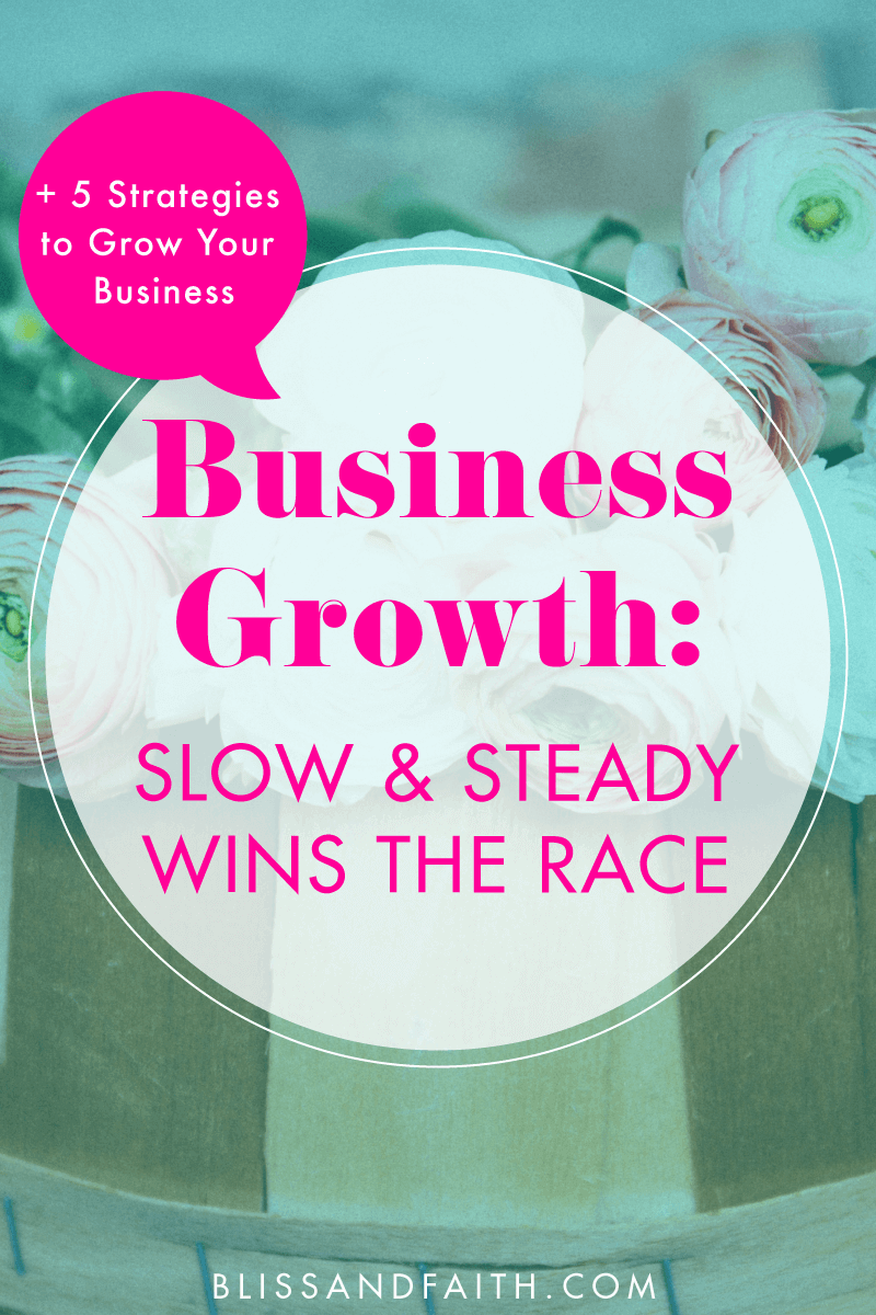 5 Strategies to Grow Your Business | BlissandFaith.com